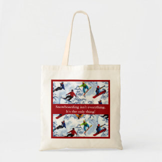 Snowboarding Isn't Everything Tote Bags