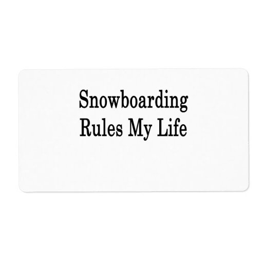 Snowboarding Rules My Life Shipping Label
