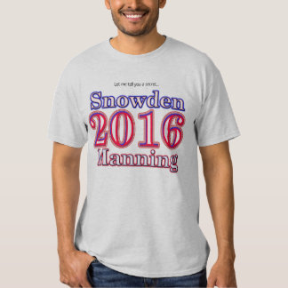 Snowden/Manning 2016 Presidential Election t-shirt