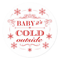 Snowflake Holiday Party Baby It's Cold Outside Card