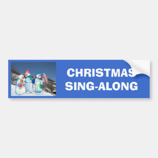 Snowman band singing on the hillside bumper sticker