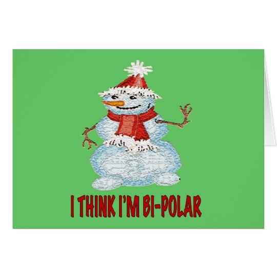 SNOWMAN BI-POLAR CARD