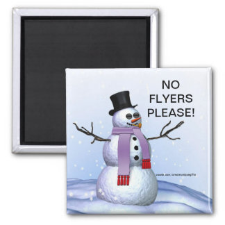 Snowman Christmas No Flyers Please Magnet