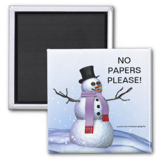 Snowman Christmas No Papers Please Magnet