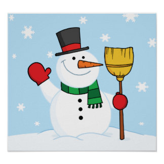 Snowman Holding A Broom Poster