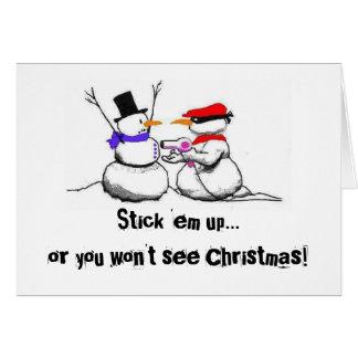 Snowman Holdup Greeting Card
