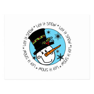 Snowman Let It Snow Postcard