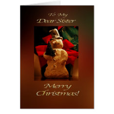Snowman Merry Christmas  - Sister Card at Zazzle