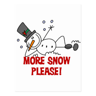 Snowman More Snow Please Tshirts and Gifts Postcard