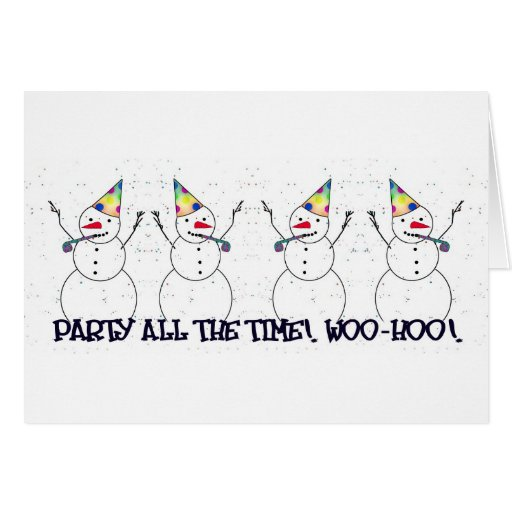 Snowman Ready For A Party! Greeting Card