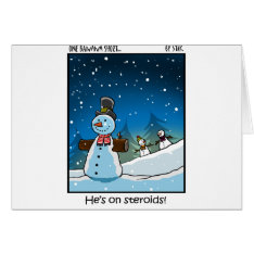 Snowman Steriods Card at Zazzle