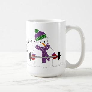 Snowman Weight Lifting With Saying Coffee Mug