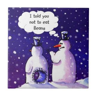 Snowmen Don't Eat Beans Ceramic Tile