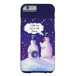 Snowmen Don't Eat Beans iPhone 6 Case