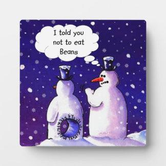 Snowmen Don't Eat Beans Plaque