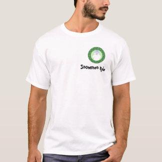 Snowmen Rule T-Shirt