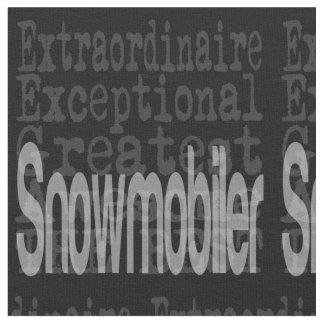 Snowmobiler Extraordinaire Fabric