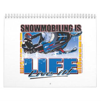 SNOWMOBILING-IS-LIFE-zazz Wall Calendar