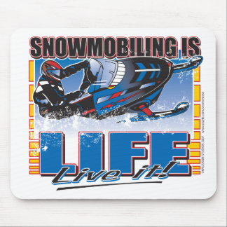 SNOWMOBILING-IS-LIFE-zazz Mouse Pad