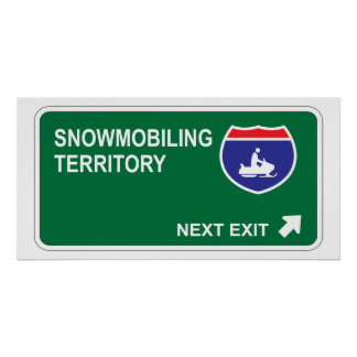 Snowmobiling Next Exit Poster