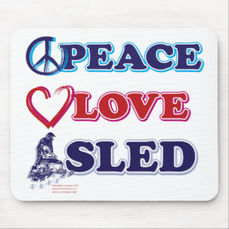 Snowmobiling/Peace,Love,Sled Mouse Pad