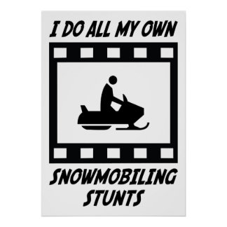 Snowmobiling Stunts Posters