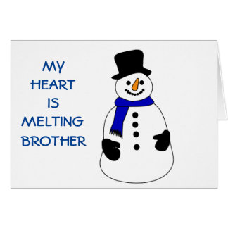 SNOWPERSON'S HEART IS MELTING-WITHOUT BROTHER GREETING CARDS
