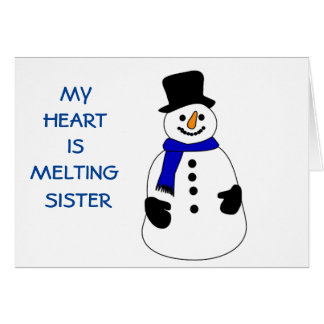 SNOWPERSON'S HEART IS MELTING-WITHOUT SISTER GREETING CARDS