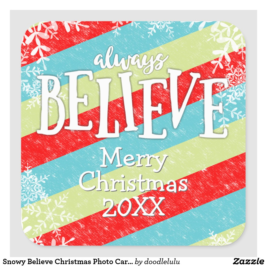 Snowy Believe Christmas Photo Card Snowflakes Square Sticker
