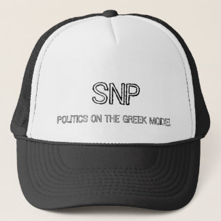 SNP POLITICS ON THE GREEK MODEL TRUCKER HAT