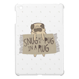 Snug as a Pug in a Rug Cover For The iPad Mini