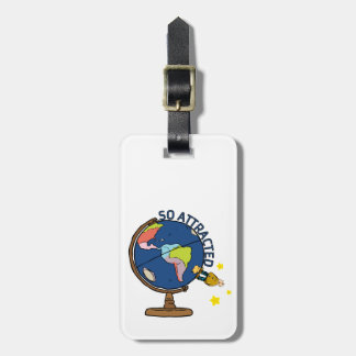 So Attracted Travel Bag Tag