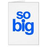 So Big - Blue Greeting Cards