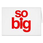 So Big - Red Greeting Cards