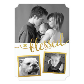 So Blessed holiday gold foil custom 3 photo Card