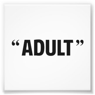 So Called Adult Quotation Marks Art Photo