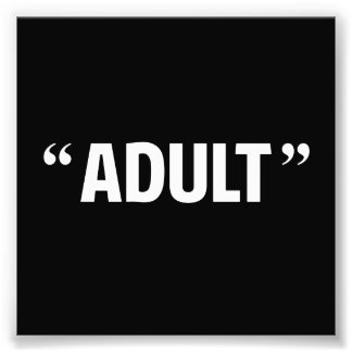 So Called Adult Quotation Marks Photo Print