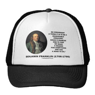 So Convenient It Is To Be A Reasonable Creature Mesh Hats