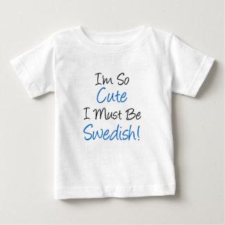 So Cute Must Be Swedish Baby T-Shirt