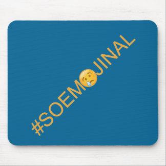 #SO EMOJINAL (so emotional) Mouse Pad