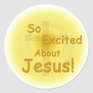 """""""So Excited About Jesus"""" Stickers"""