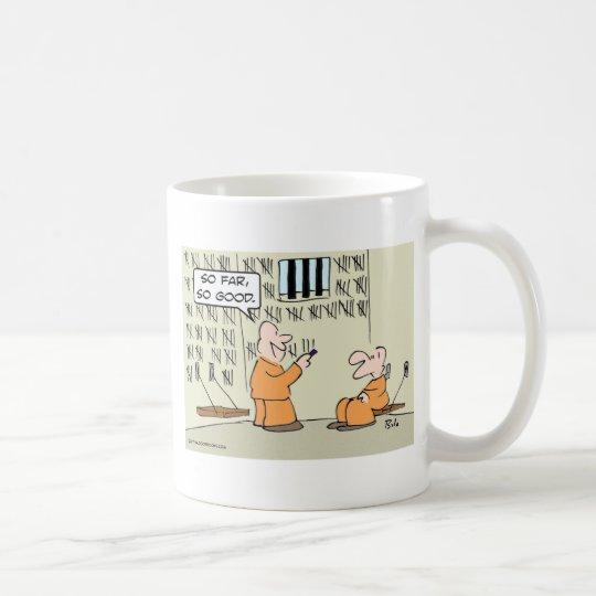So far, so good - in prison coffee mug