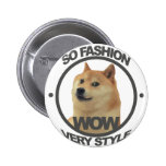 So Fashion, So Doge 2 Inch Round Button