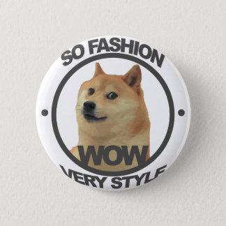So Fashion, So Doge Pinback Button