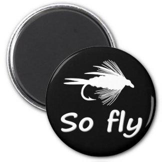 SO FLY REFRIGERATOR MAGNET