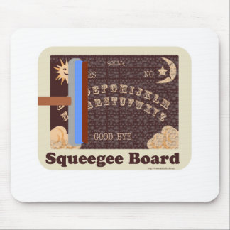 So Freaky Squeegee Board Mouse Pad