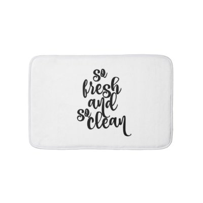 4863ee0e So Fresh funny hipster humor quote saying Bath Mat | Zazzle.com