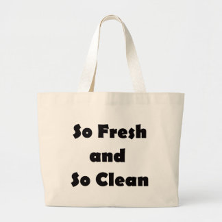 So Fresh and So Clean Large Tote Bag