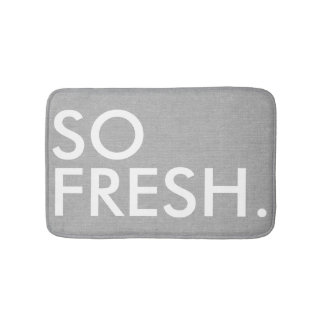 So Fresh funny hipster humor quote saying Bathroom Mat