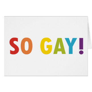 So Gay! Card